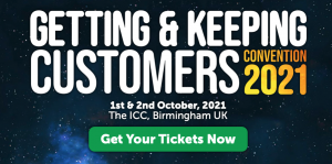 Getting & Keeping Customers Covention 2021